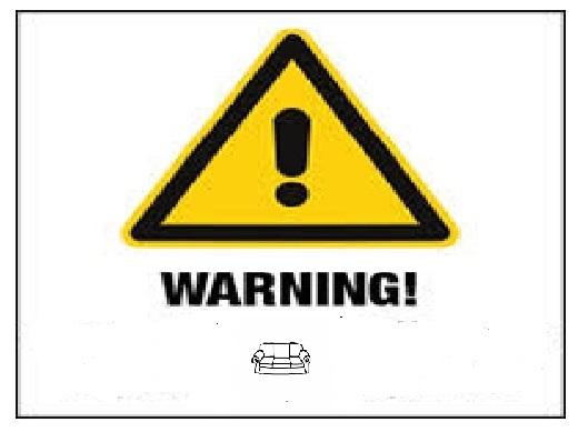 WARNING FURNITURE